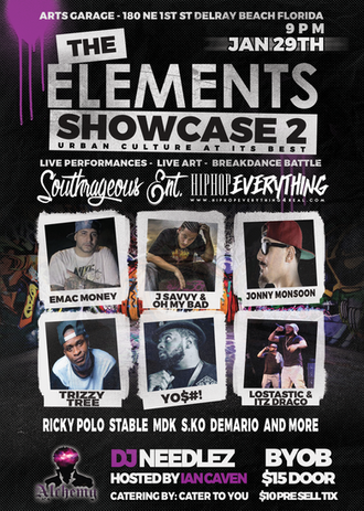#SouthrageousENT & #HipHopEverything Presents: #TheElements2 at the @ArtsGarageFL  S/o to @JSavv