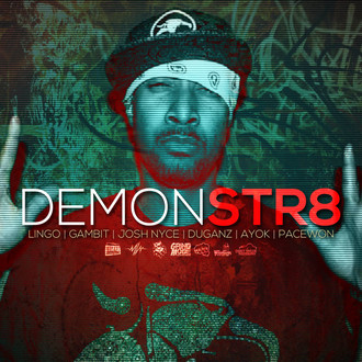 [New Cypher Alert] Demonstr8, a @PaceWon Grind Mode Cypher