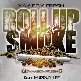 [NEW VIDEO] Roll Up & Smoke - Yak Boy Fresh feat Murphy Lee on #HipHopEverything
