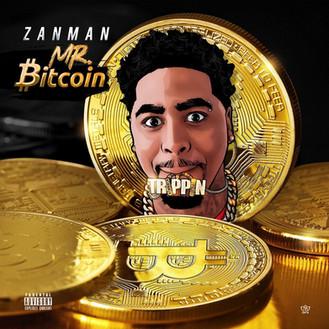 [New Music Alert] @ZanMan_Trippin - BITCOIN