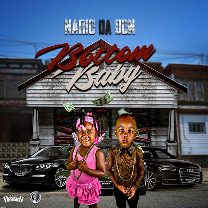 [New Music Alert] @NarioDaDonCBR - Bottom Baby