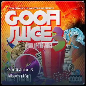 New Hip Hop Music, YO$#!, Goofi Juice 3, Hip Hop Everything,