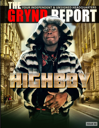 "[Out Now] The Grynd Report Issue 30 ""HighBoy Edition"" @highboy_lloyd"