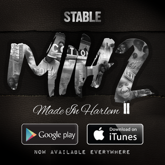 [New Music Alert] STABLE (@iamstable) - Made In Harlem 2