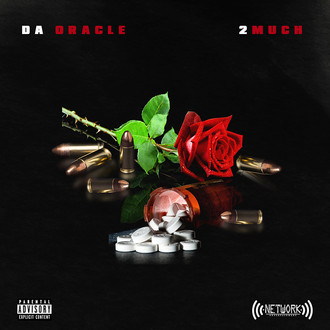 [New Music Alert] Da Oracle - 2 Much, Prod. by MP808