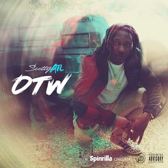 [New Music Alert] Scotty ATL - #OTW EP