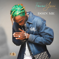 "[New Music Alert] @FarrariYanni ""Doin Me"" (Official Video)"