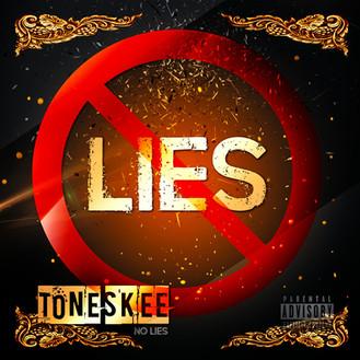 [New Music Alert] Listen to NO LIES by @IamToneSkee