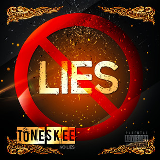 [New Music Alert] Listen to NO LIES by @IamToneSkee