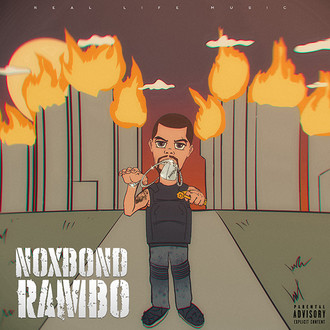 [New Music Alert] Rambo by NoxBond - OUT NOW!