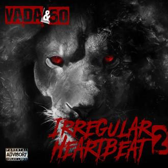 """[New Music] @ItsKingVada - 50 Cent """"Irregular Heartbeat"""" on #HipHopEverything"""
