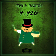 [New Music Alert] 4 at 420 - YO$#! x Chinaman (Free Download)