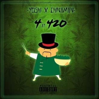[New Music Alert] 4 at 420 - YO$#! x Chinaman (Free Download)