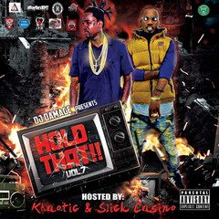 [New Tape Alert] DJ Damage (@1989_JC) Presents Hold That 7 Hosted by @Khaotic305 & @Slick_Casino
