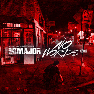 [New Music Alert] Get Major (@getmajorgme) - No Words