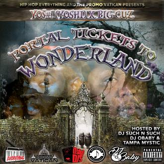 Portal Tickets To Wonderland -@Yoshicrewent & @TheRealBigCuz