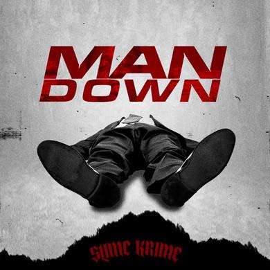 [New Music Alert] Slime Krime (@SlimeKrime)  - Man Down
