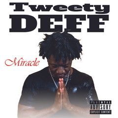 [New Music Alert] @TweetDeff - Miracle