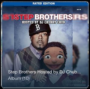 New Hip Hop Music, Step Brothers, Fuzzy Beard, DJ Chubby Chub, Hip Hop Everything,