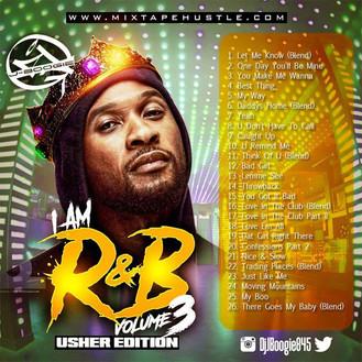 [New Music Alert] DJ J BOOGIE - I Am RnB 3 Usher Edition