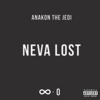 [New Music Alert] ANAKON THE JEDI - NEVA LOST