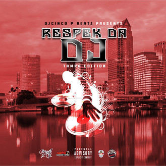 [New Tape Alert] Respek Da DJ Vol.1 Hosted by @DJCincoPBeatz