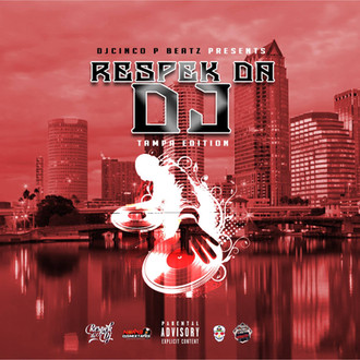 [New Tape Alert] Respek Da DJ Vol.1 Hosted by @DJCincoPBeatz