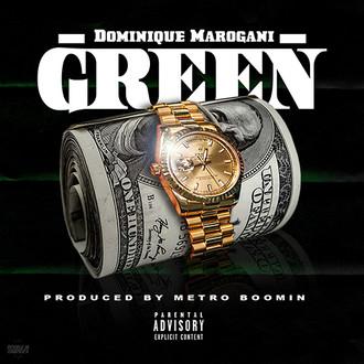 """[New Music Alert] @DMarogani drops """"GREEN"""" Prod. by @MetroBoomin"""