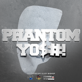 [New Music Alert] Phantom YO$#! (@YoshiCrewENT) Prod by Illey Bishop