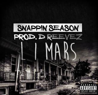 [New Music Alert] L.I. Mars - Snapping Season Prod. by D Reevez (@iamLI_Mars)