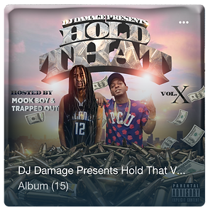 Hold That 10, DJ Damage, New Hip Hop Mixtape, Mook Boy, Trapped Out,
