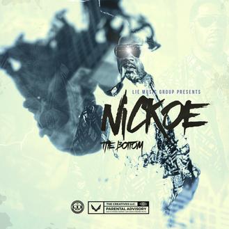 [New Music Alert] Nickoe - The Bottom