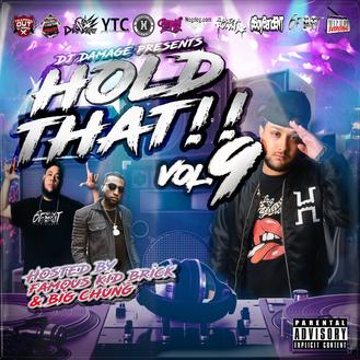 [New Music Alert] (@1989_JC) DJ Damage Presents Hold That Vol.9