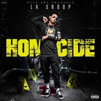 [New Music Alert] LK Snoop - Homicide (@lk_snoop)