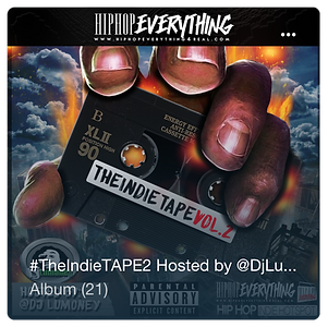 The Indie Tape 2, Hip Hop Everything, DJ Lumoney, New Hip Hop Music, HHE Radio,