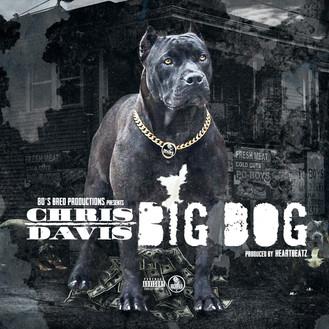 [New Music Alert] Chris Davis - Big Dog @80s_bred_boss