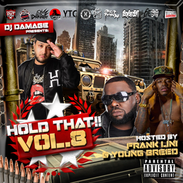 [New Mixtape Alert] DJ Damage Presents Hold That Vol.8 Hosted by @FrankLini & @YoungBreedCCC