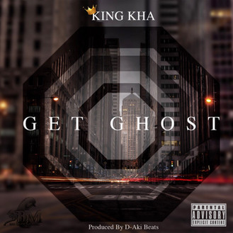 [New Music Alert] Get Ghost by King Kha (@KingKha3BM)