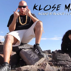 [New Music Alert] BOUND BY BLOOD ft. DB DA GHOST - Klose My Eyes