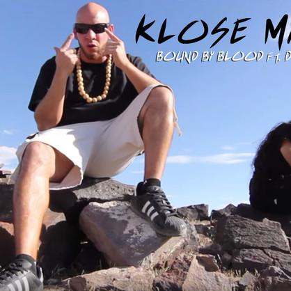 [New Music Alert] BOUND BY BLOOD ft. DB DA GHOST - Klose My Eyes