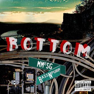 [New Music Alert] Maxxwell Banks (@MMeSG1) BOTTOM Prod. by @BassNPurp