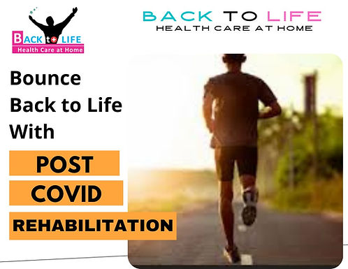 Bounce Back to Life with POST COVID REHABILITATION: Back to Life Physiotherapy Team