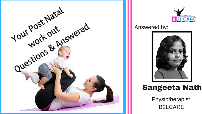 Your Post Natal Work Out Questions and Answered