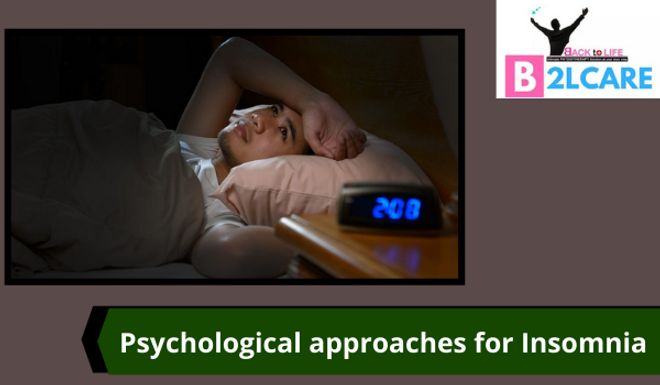 Psychological Approaches for Insomenia