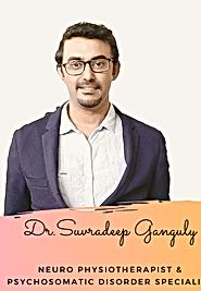 Dr Suvradeep Ganguly(PT) NEURO PHYSIOTHERAPIST
