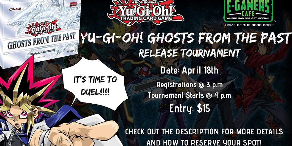 Yu-Gi-Oh! TCG Ghosts from the Past Release Tournament!