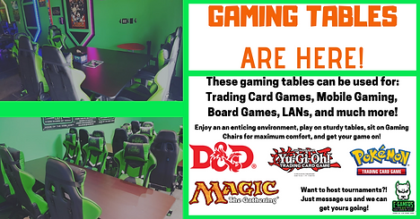 Gaming Tables are here!