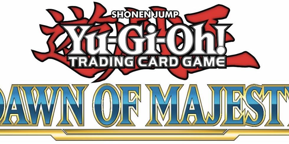 YGO: Dawn of Majesty Prerelease Tournament!