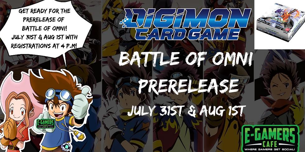 Digimon TCG: Battle of Omni Prerelease! Aug 1st