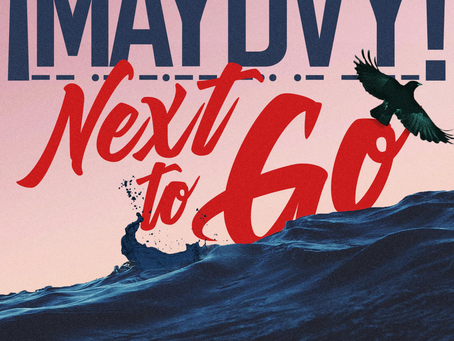 "NEW MUSIC: ""Next To Go"""